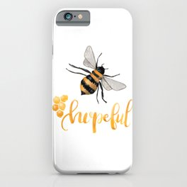 Bee Hopeful iPhone Case