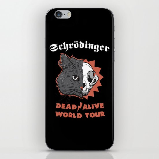 Schrödinger - DEAD/ALIVE World Tour iPhone & iPod Skin