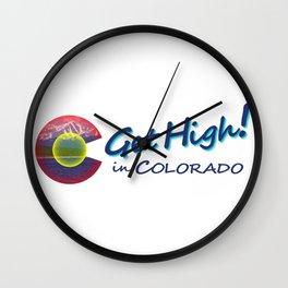 Get High! in Colorado Wall Clock