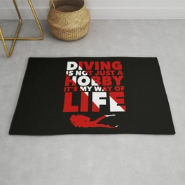 Scuba diving is my way of life Rug