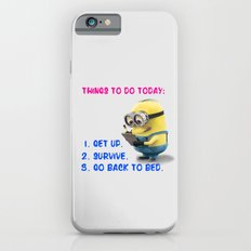 MINION: THINGS TO DO TODAY iPhone 6 Slim Case