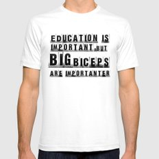education is importanter White SMALL Mens Fitted Tee