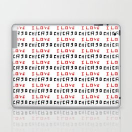I love Chicago -Chicago, Chicagoan,Chi-town, Windy City, Illinois Laptop & iPad Skin
