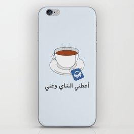 Give Me Tea & Sing iPhone Skin