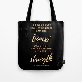 An Ember In The Ashes Tote Bag