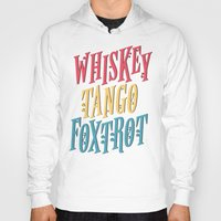 whiskey Hoodies featuring Whiskey Tango by northside