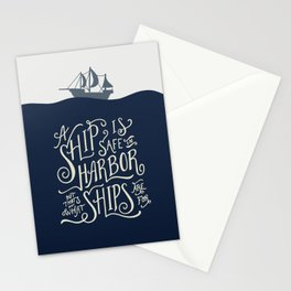 A ship is safe in harbor but that's not what ships are for. Hand lettered nautical quote. Stationery Cards