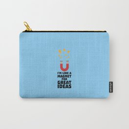 Great Idea Magnet T-Shirt for Women, Men and Kids Carry-All Pouch
