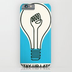 Stay Up Late Slim Case iPhone 6s