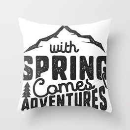 With Spring Comes Adventures Throw Pillow