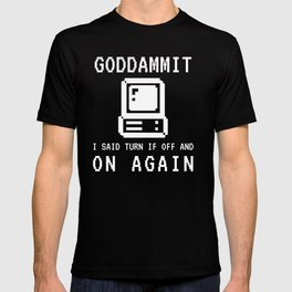 Gift for IT Managers, Technical Support Technicians and Computer Geeks, Nerds and Programmers T-shirt