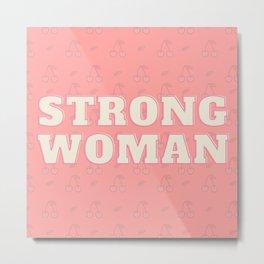 Strong Woman Modern Brigh Pink Cherry design Metal Print