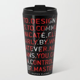 To Design by Milton Glaser Metal Travel Mug