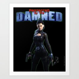 Protected by the Damned Art Print
