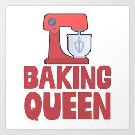 Baking Queen Art Print