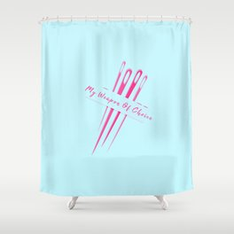 My Weapon Of Choice Funny Pun Sewing Sew Shower Curtain