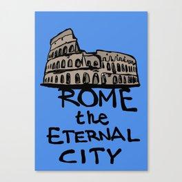 Rome the eternal city Canvas Print