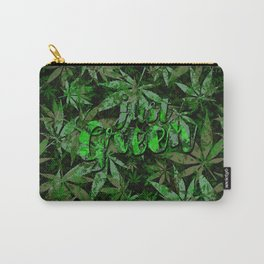 Just green - cannabis plant leaves #society6 Carry-All Pouch