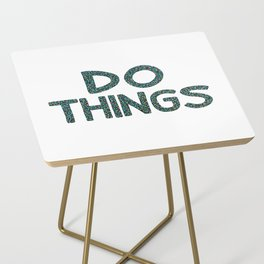 Do Things Side Table