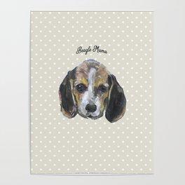 Beagle Mama Poster