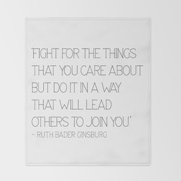 Fight for the things - Ruth Throw Blanket