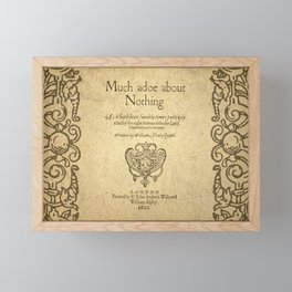 Shakespeare. Much adoe about nothing, 1600 Framed Mini Art Print