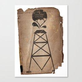 i fracking love you Canvas Print