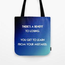 Benefit to Losing Tote Bag