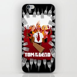 Tom of the Dead (Shaun of the Dead parody) poster iPhone Skin