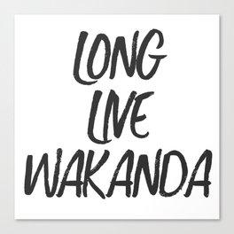 Long Live Wakanda Canvas Print