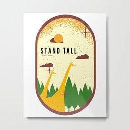 Giraffe Stand Tall Animal Metal Print