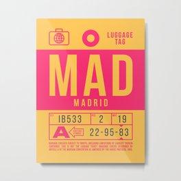Luggage Tag B - MAD Madrid Barajas Spain Metal Print