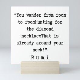 53 | Rumi Quotes  | 190921 Mini Art Print