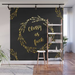Classy as fuck Golden floral Wall Mural