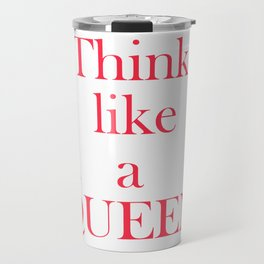 Think like a queen inspiring pink text print and gold crown, gift for her Travel Mug