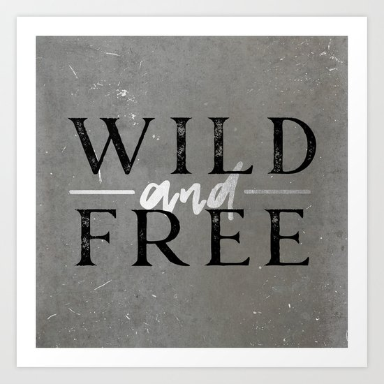 Wild and Free Silver Art Print