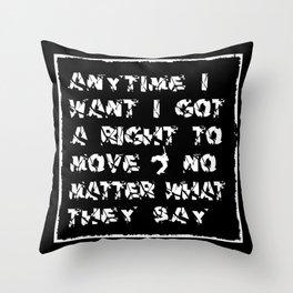 I Got A Right • Punk Rock Lyrics Throw Pillow