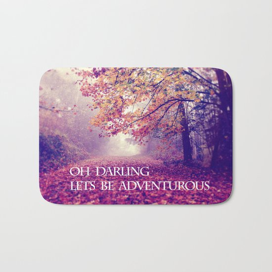 oh darling, lets be adventurous Bath Mat
