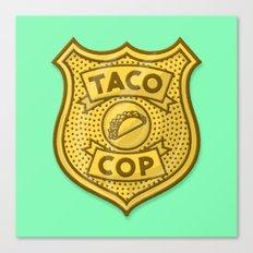 Taco Cop Canvas Print