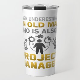 Old Man - A Project Manager Travel Mug