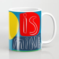 The sun is mine today illustration Coffee Mug