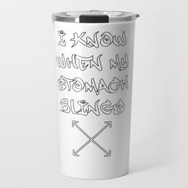 I Know When My Stomach Blings Rap Pizza Food Gift Travel Mug