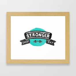 Stronger Every Day (dumbbell) Framed Art Print
