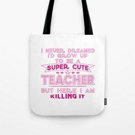 Super cute teacher Tote Bag