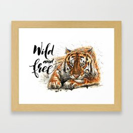 Tiger Wild and Free Framed Art Print
