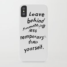 Leave something behind Slim Case iPhone X