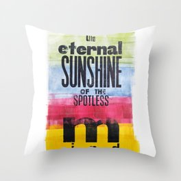 The eternal sunshine of the spotless mind Throw Pillow