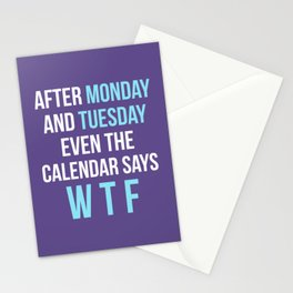 After Monday and Tuesday Even The Calendar Says WTF (Ultra Violet) Stationery Cards