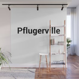 Pflugerville Wall Mural
