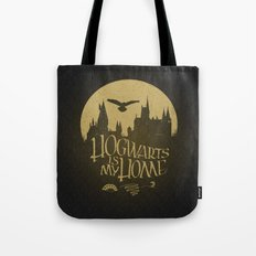 Hogwarts is My Home Tote Bag